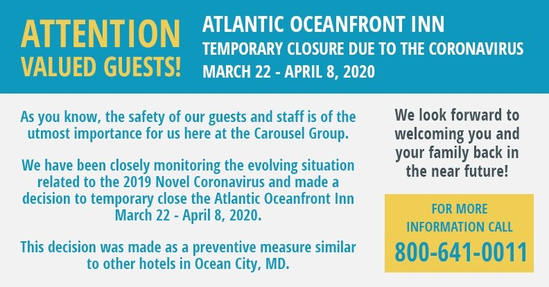 Atlantic Oceanfront Inn Temporary Closure due to Coronavirus March 22 - April 2, 2020