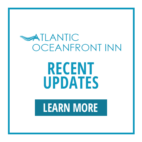 Atlantic Oceanfront Inn | Recent Updates | Learn More